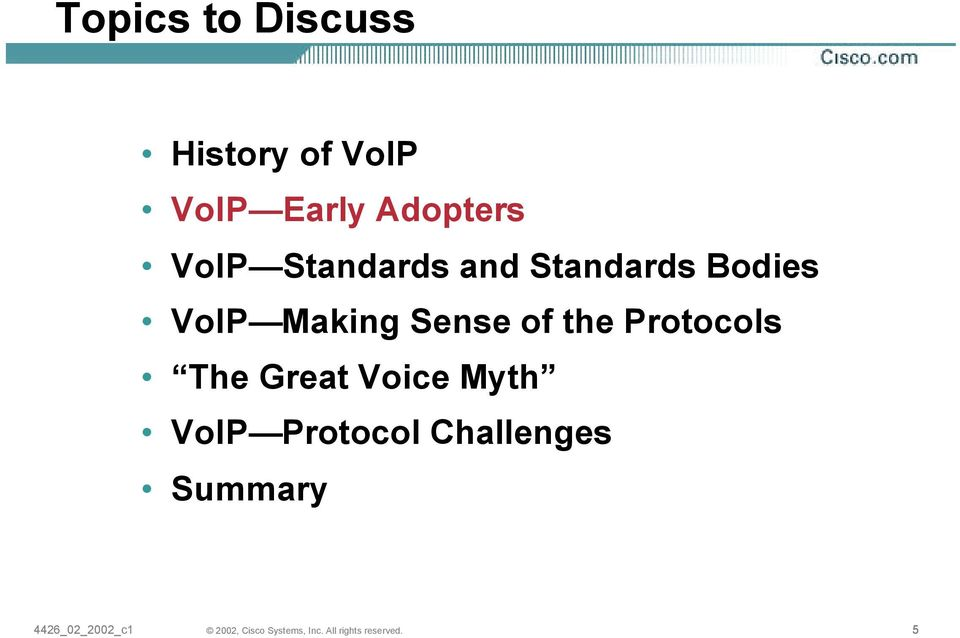 VoIP Making Sense of the Protocols The Great