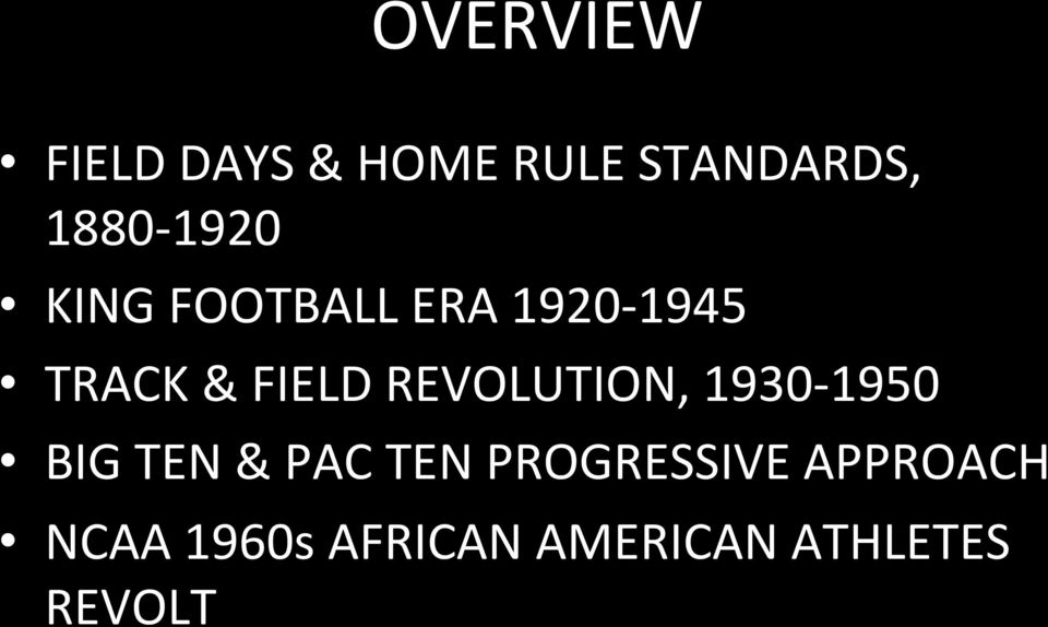 FIELD REVOLUTION, 1930-1950 BIG TEN & PAC TEN