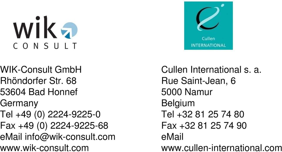 2224-9225-68 email info@wik-consult.com www.wik-consult.com Cullen International s.