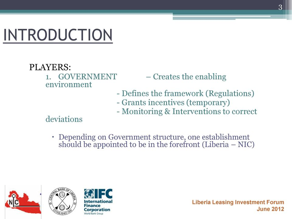 (Regulations) - Grants incentives (temporary) - Monitoring & Interventions