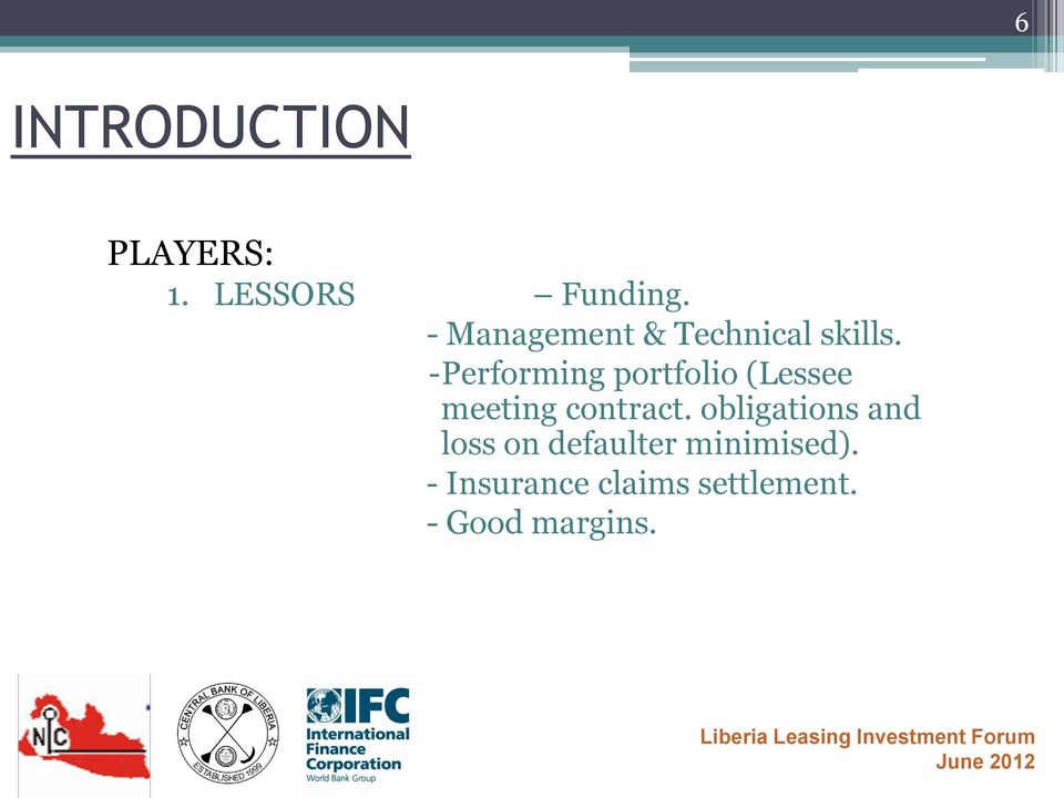 -Performing portfolio (Lessee meeting contract.