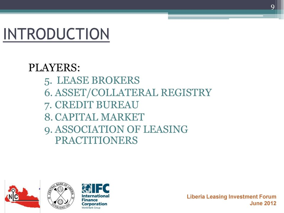 ASSET/COLLATERAL REGISTRY 7.