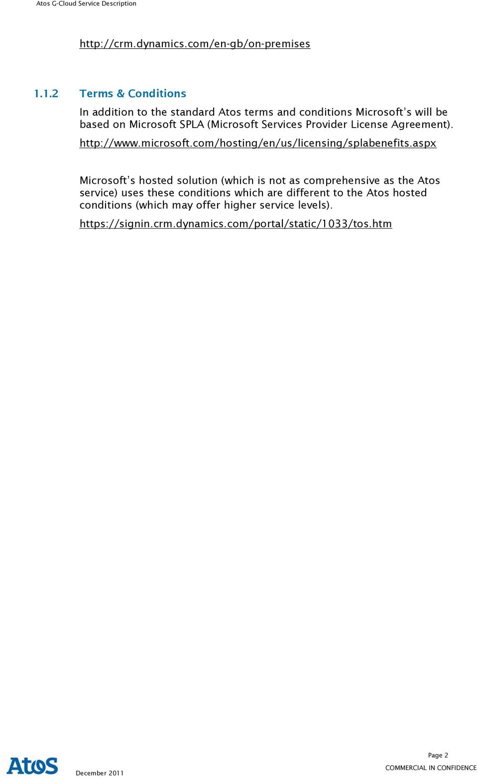 Services Provider License Agreement). http://www.microsoft.com/hosting/en/us/licensing/splabenefits.
