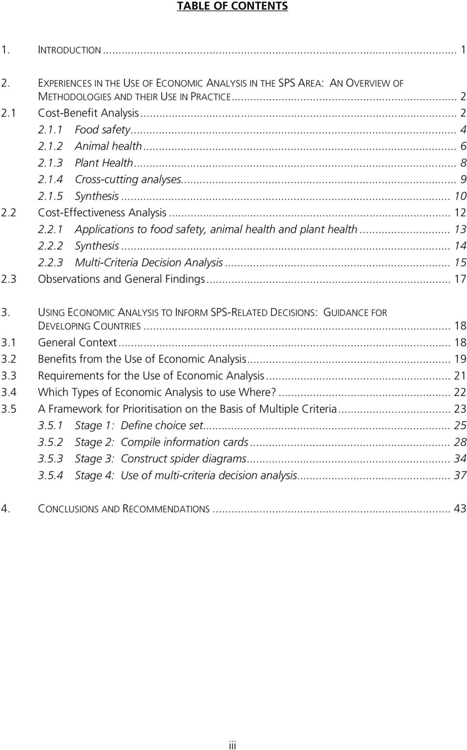 .. 13 2.2.2 Synthesis... 14 2.2.3 Multi-Criteria Decision Analysis... 15 2.3 Observations and General Findings... 17 3.