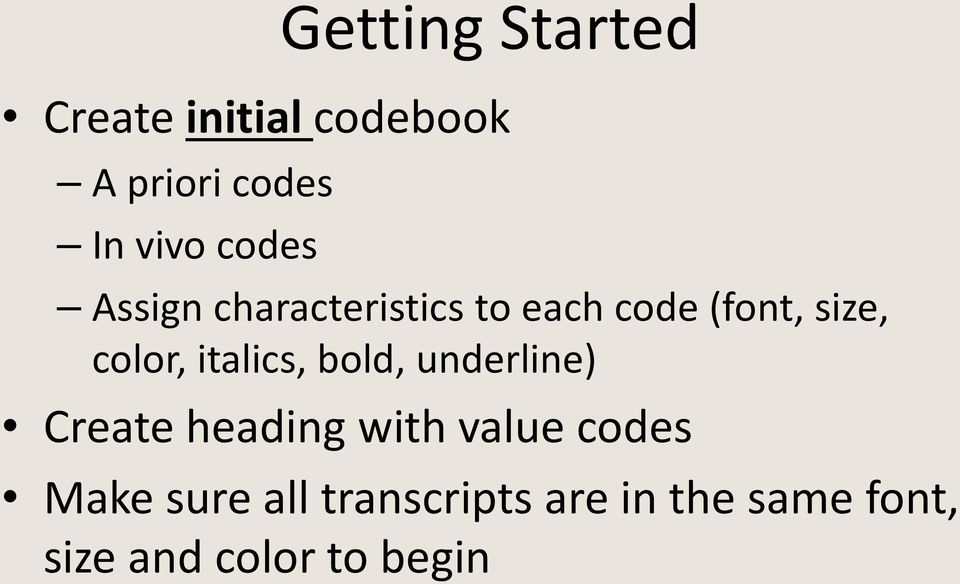 italics, bold, underline) Create heading with value codes Make