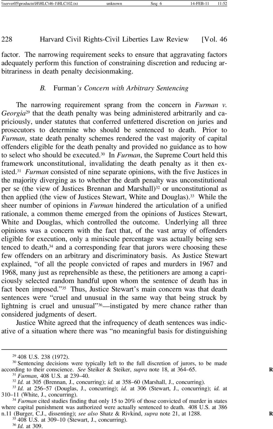 Furman s Concern with Arbitrary Sentencing The narrowing requirement sprang from the concern in Furman v.