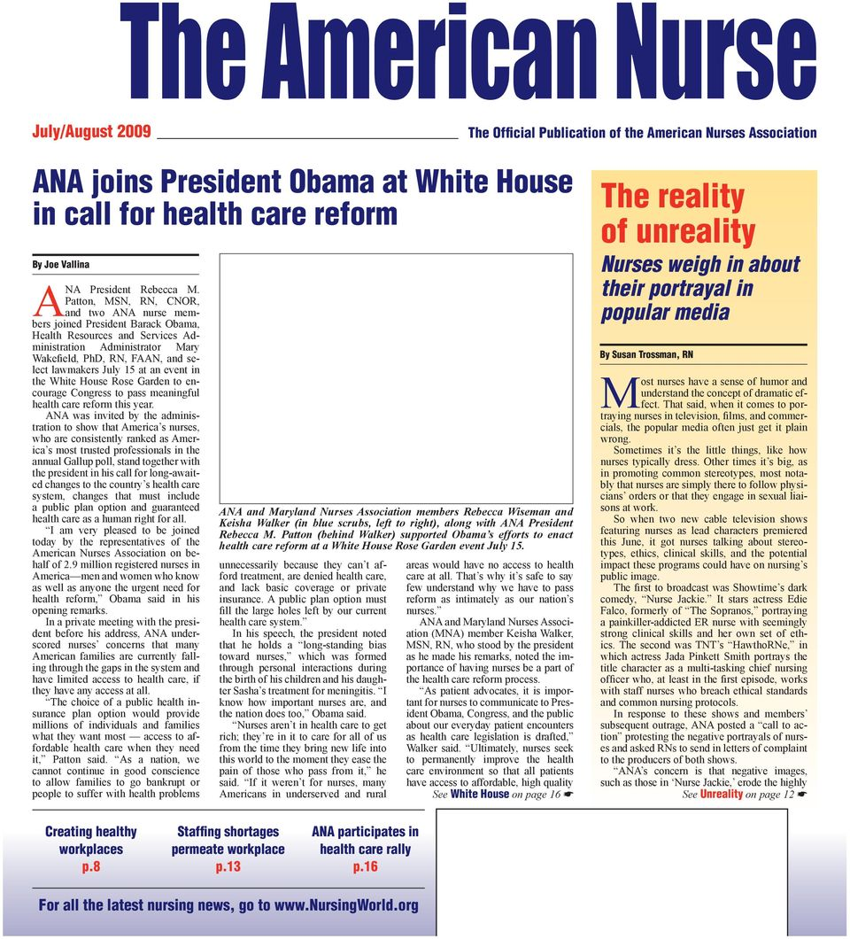 i the White House Rose Garde to ecourage Cogress to pass meaigful health care reform this year.