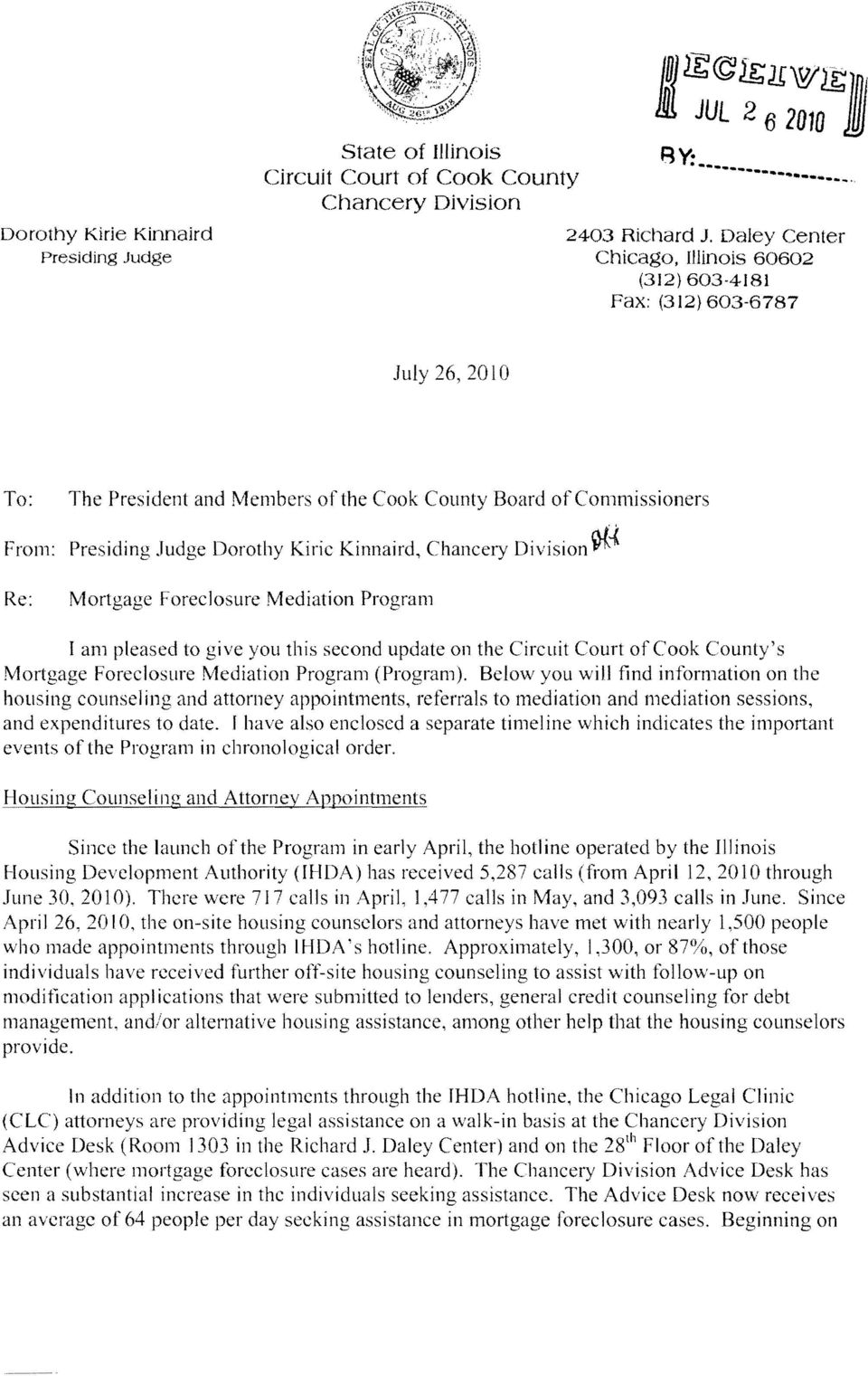 Kinnaird, Chancery Division J}({ Re: Mortgage Foreclosure Mediation Program I am pleased to give you this second update on the Circuit Court of Cook County's Mortgage Foreclosure Mediation Program