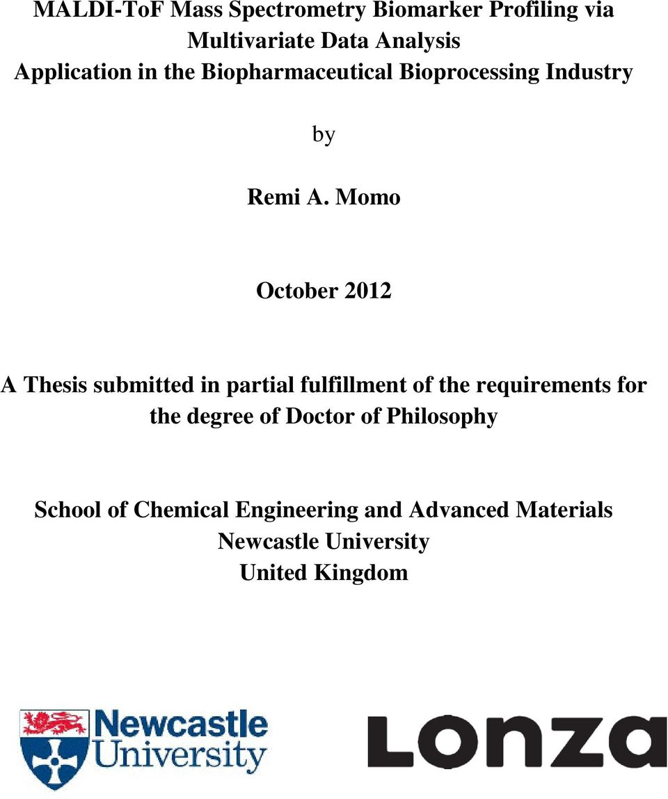 Momo October 2012 A Thesis submitted in partial fulfillment of the requirements for the