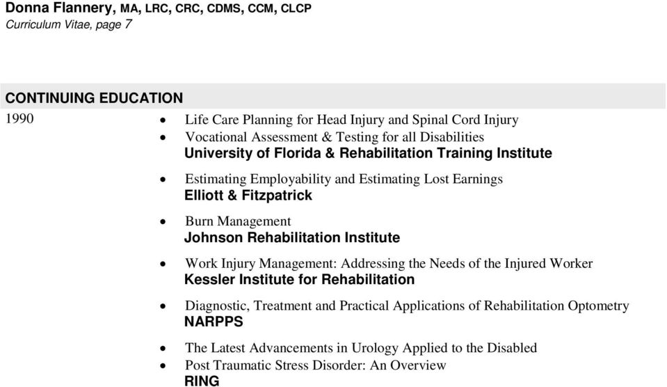Management Johnson Rehabilitation Institute Work Injury Management: Addressing the Needs of the Injured Worker Diagnostic, Treatment and