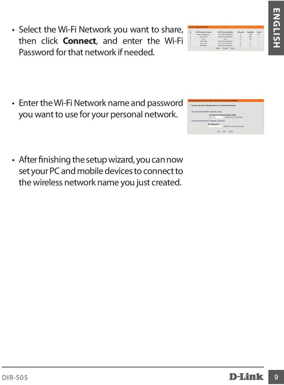 ENGLISH Enter the Wi-Fi Network name and password you want to use for your personal