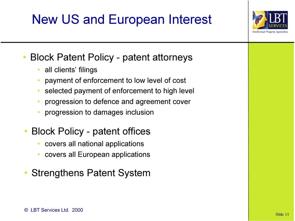 to defence and agreement cover progression to damages inclusion Block Policy - patent offices