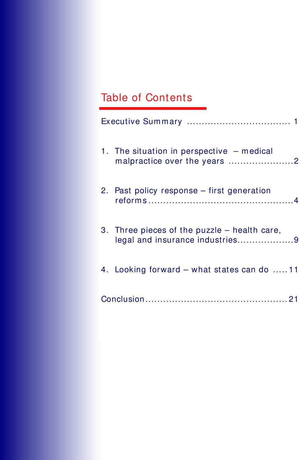 Past policy response first generation reforms...4 3.