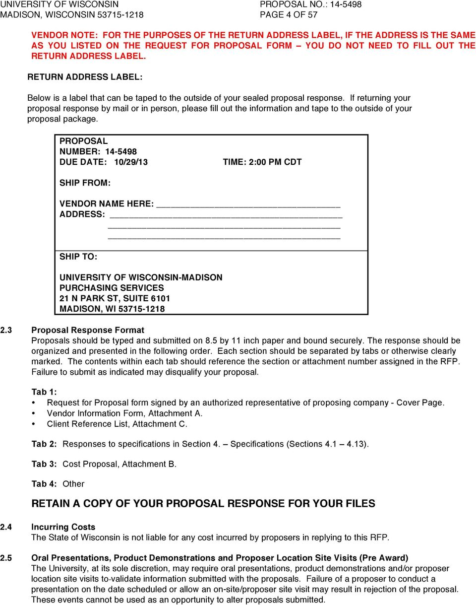 If returning your proposal response by mail or in person, please fill out the information and tape to the outside of your proposal package.