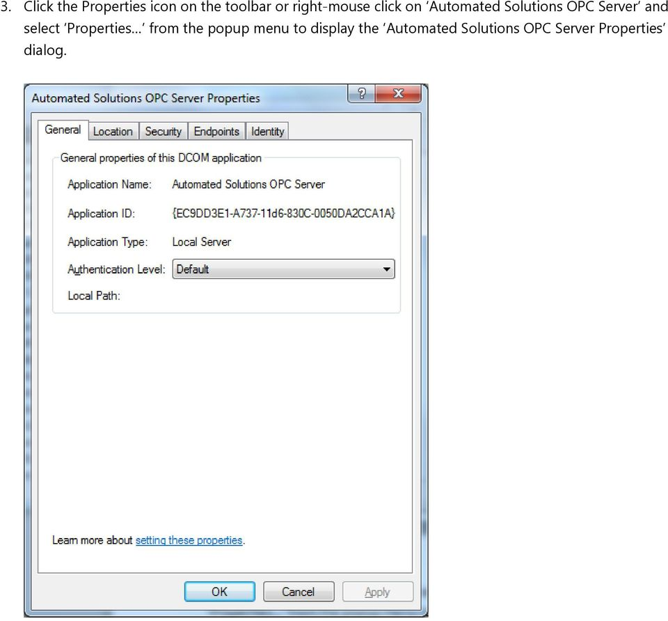 and select Properties from the popup menu to