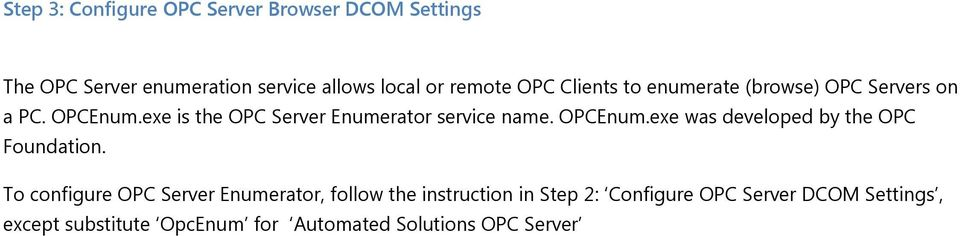 OPCEnum.exe was developed by the OPC Foundation.