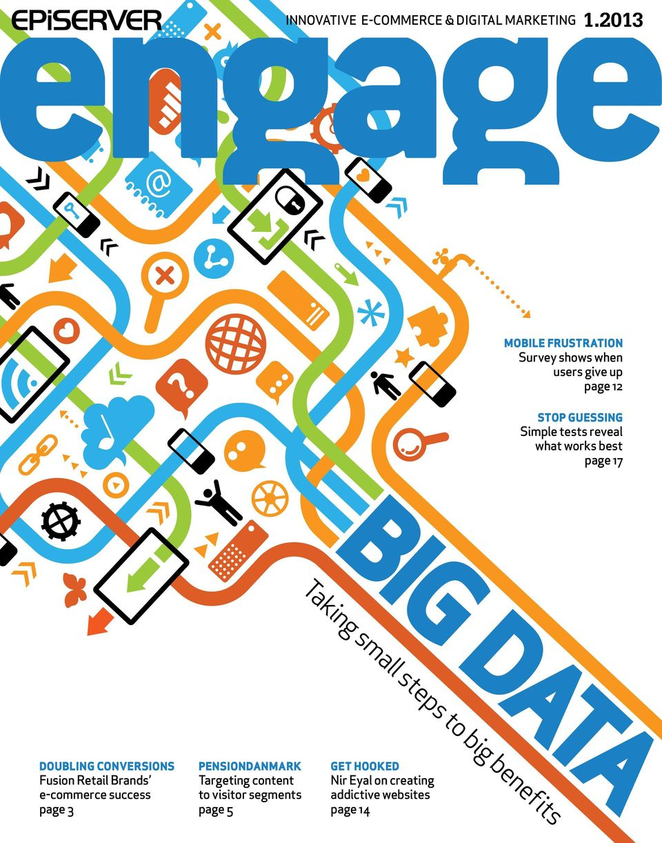 what works best page 17 BIG DATA Taking small steps to big benefits Doubling conversions Fusion