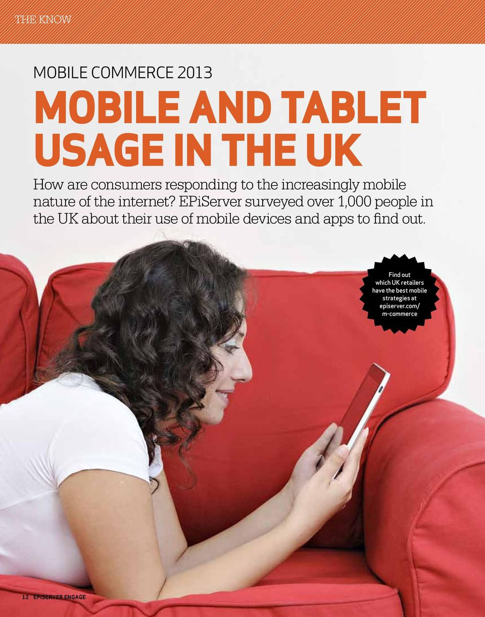 EPiServer surveyed over 1,000 people in the UK about their use of mobile devices and