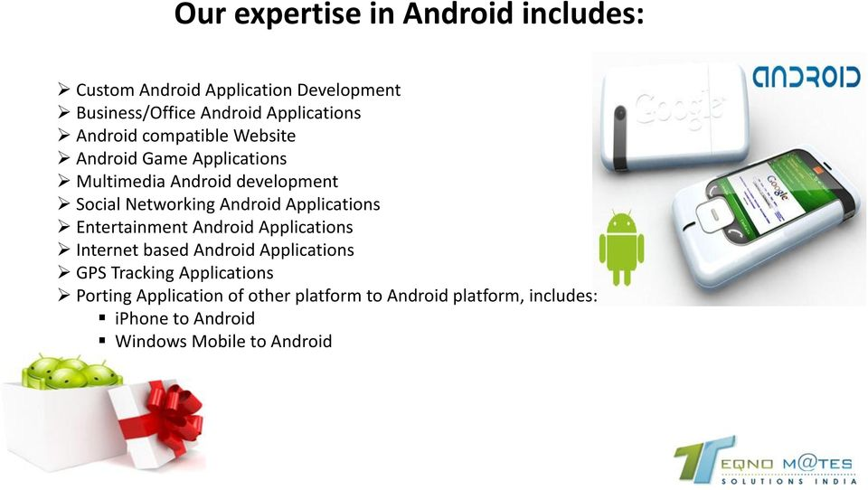 Applications Entertainment Android Applications Internet based Android Applications GPS Tracking Applications