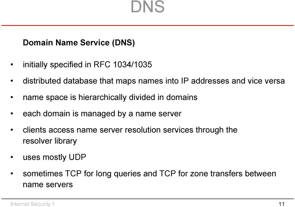 by a name server clients access name server resolution services through the resolver library uses mostly