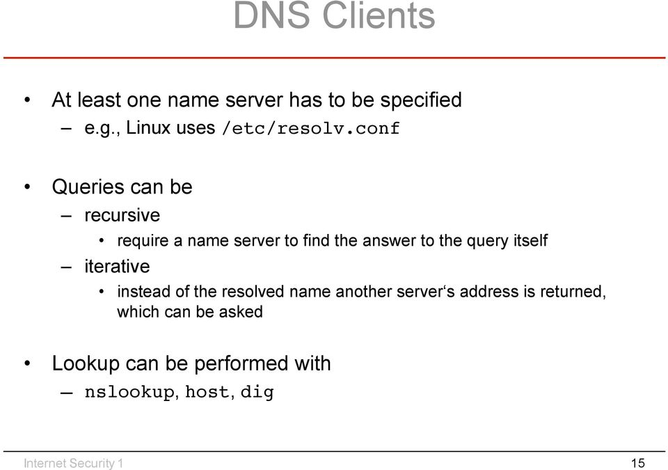 itself iterative instead of the resolved name another server s address is returned,