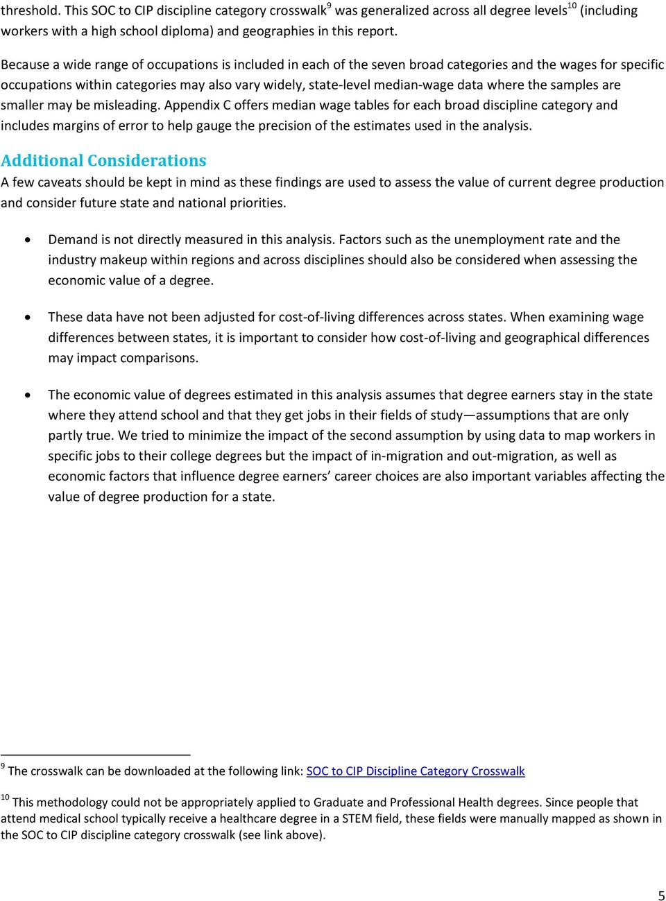 the samples are smaller may be misleading.