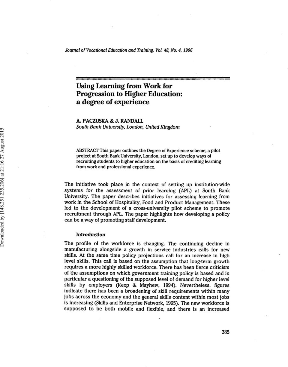 RANDALL South Bank University, London, United Kingdom ABSTRACT This paper outlines the Degree of Experience scheme, a pilot project at South Bank University, London, set up to develop ways of