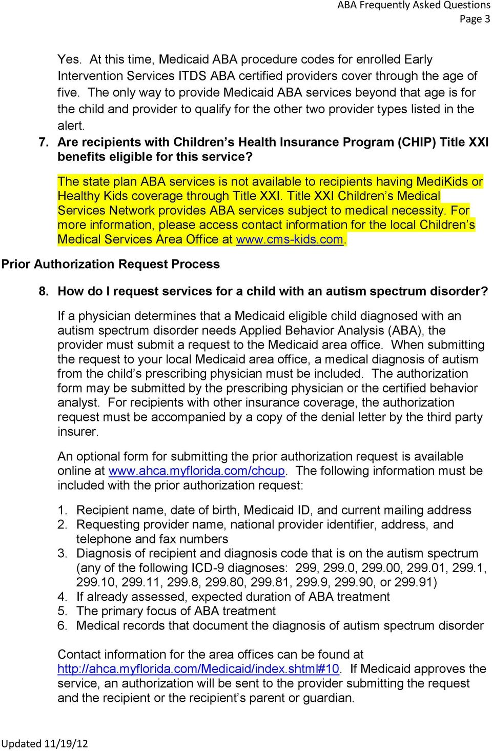 Are recipients with Children s Health Insurance Program (CHIP) Title XXI benefits eligible for this service?