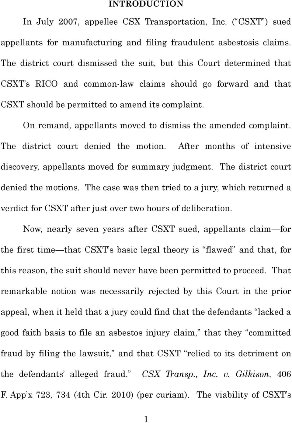 On remand, appellants moved to dismiss the amended complaint. The district court denied the motion. After months of intensive discovery, appellants moved for summary judgment.