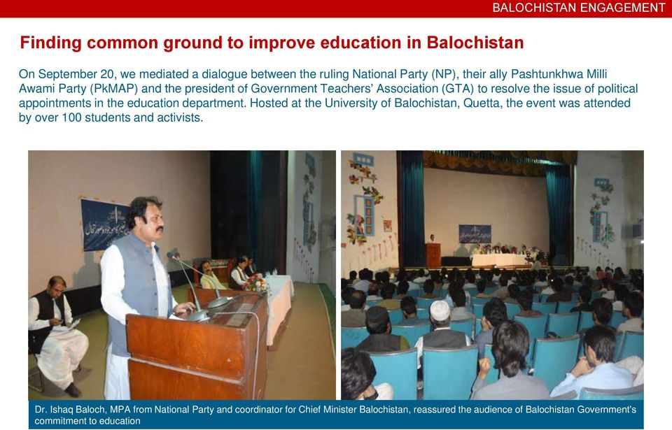 appointments in the education department. Hosted at the University of Balochistan, Quetta, the event was attended by over 100 students and activists. Dr.