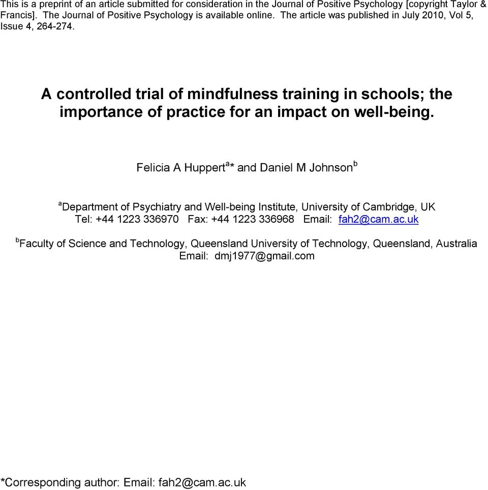 A controlled trial of mindfulness training in schools; the importance of practice for an impact on well-being.