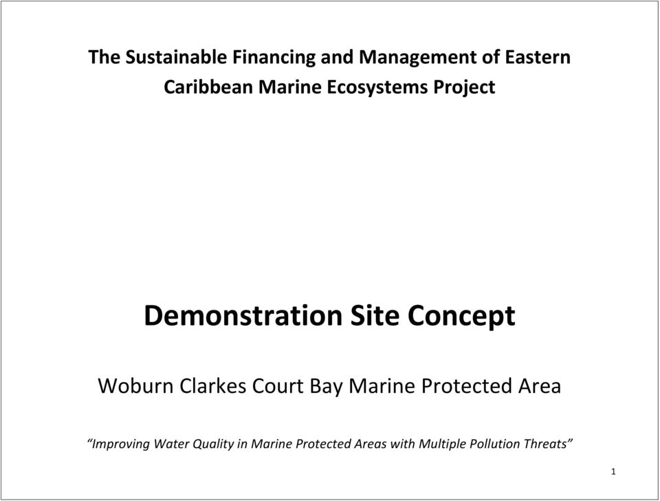 Clarkes Court Bay Marine Protected Area Improving Water
