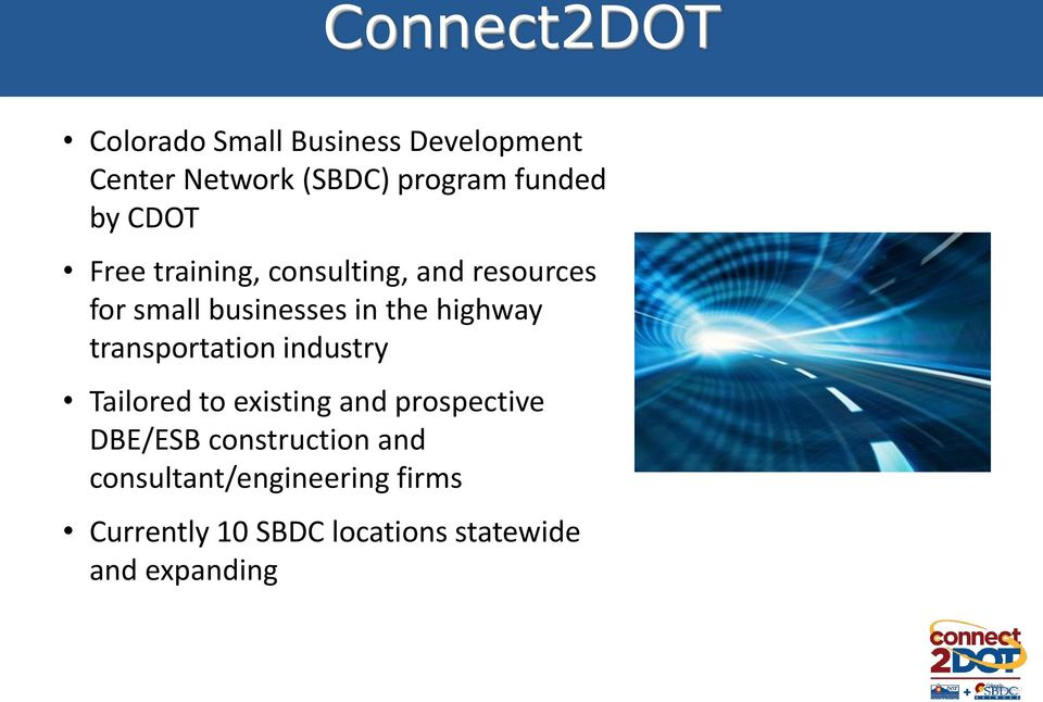 highway transportation industry Tailored to existing and prospective DBE/ESB