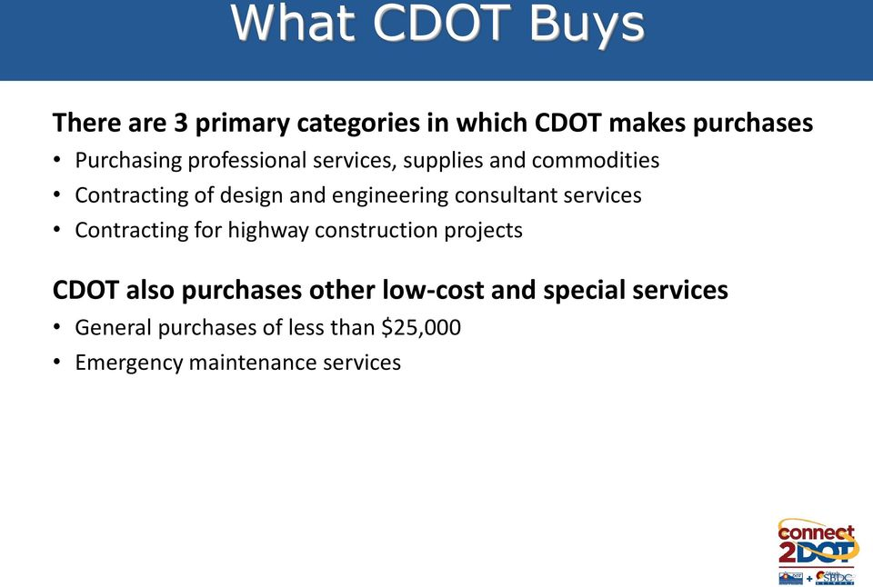 consultant services Contracting for highway construction projects CDOT also purchases