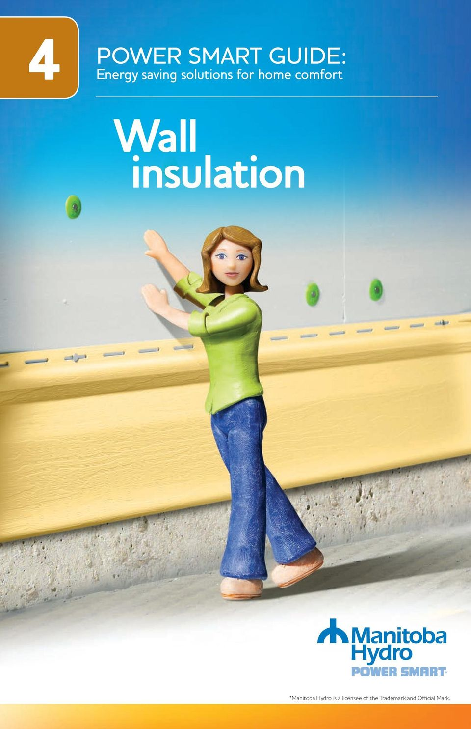 insulation *Manitoba Hydro is a