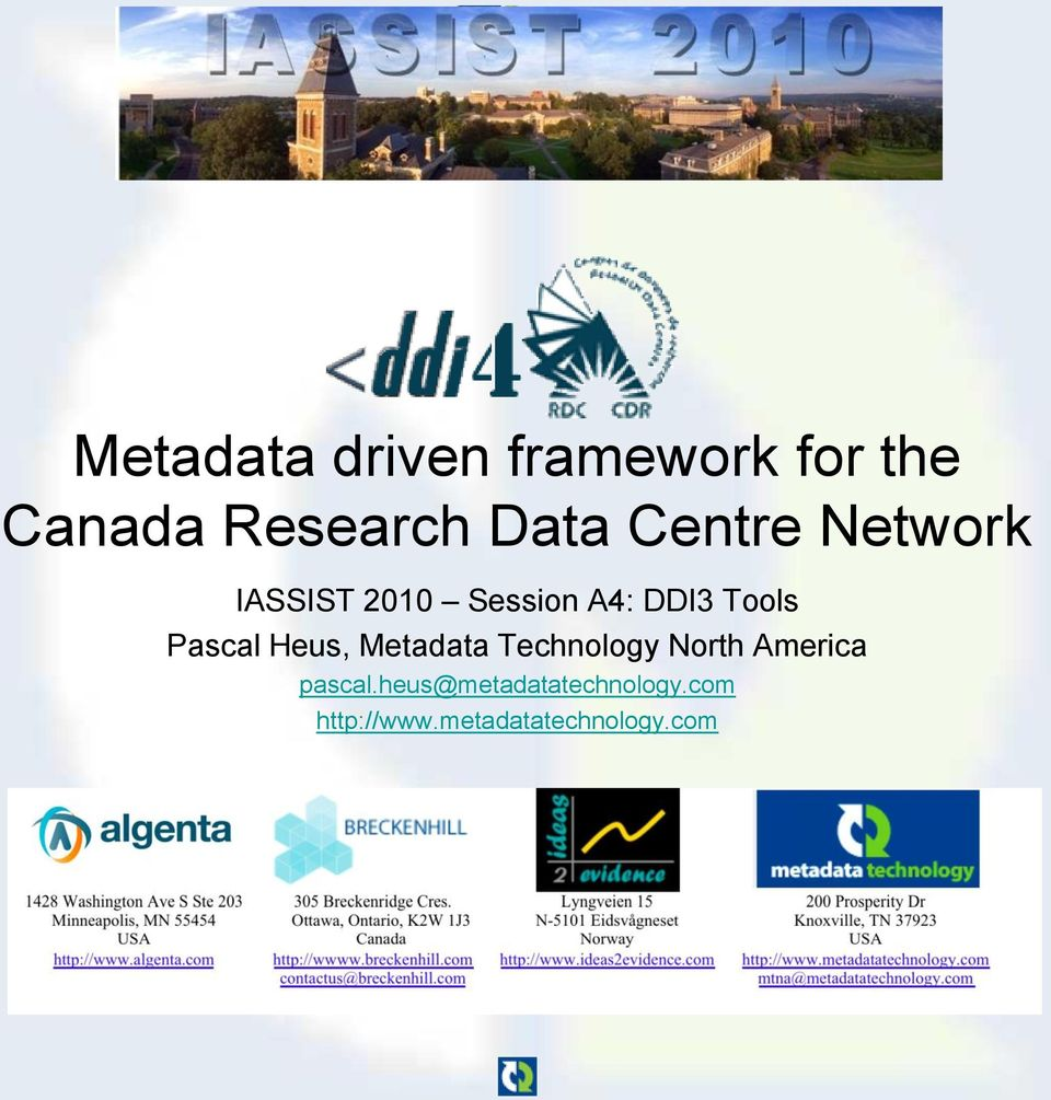 Pascal Heus, Metadata Technology North America pascal.