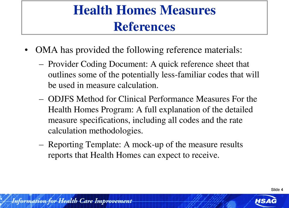 ODJFS Method for Clinical Performance Measures For the Health Homes Program: A full explanation of the detailed measure