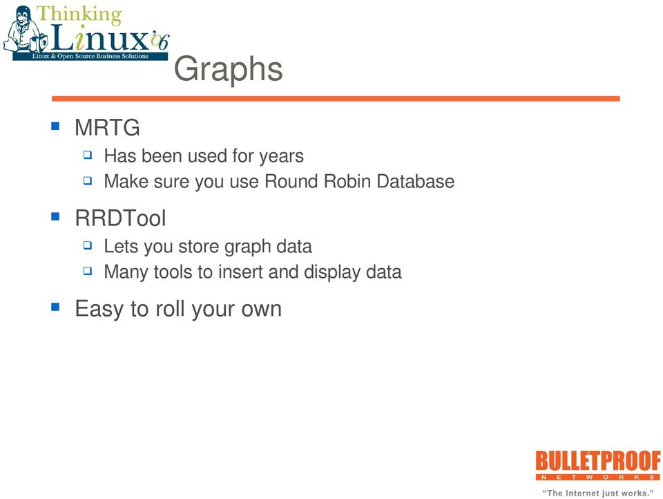 Lets you store graph data Many tools to