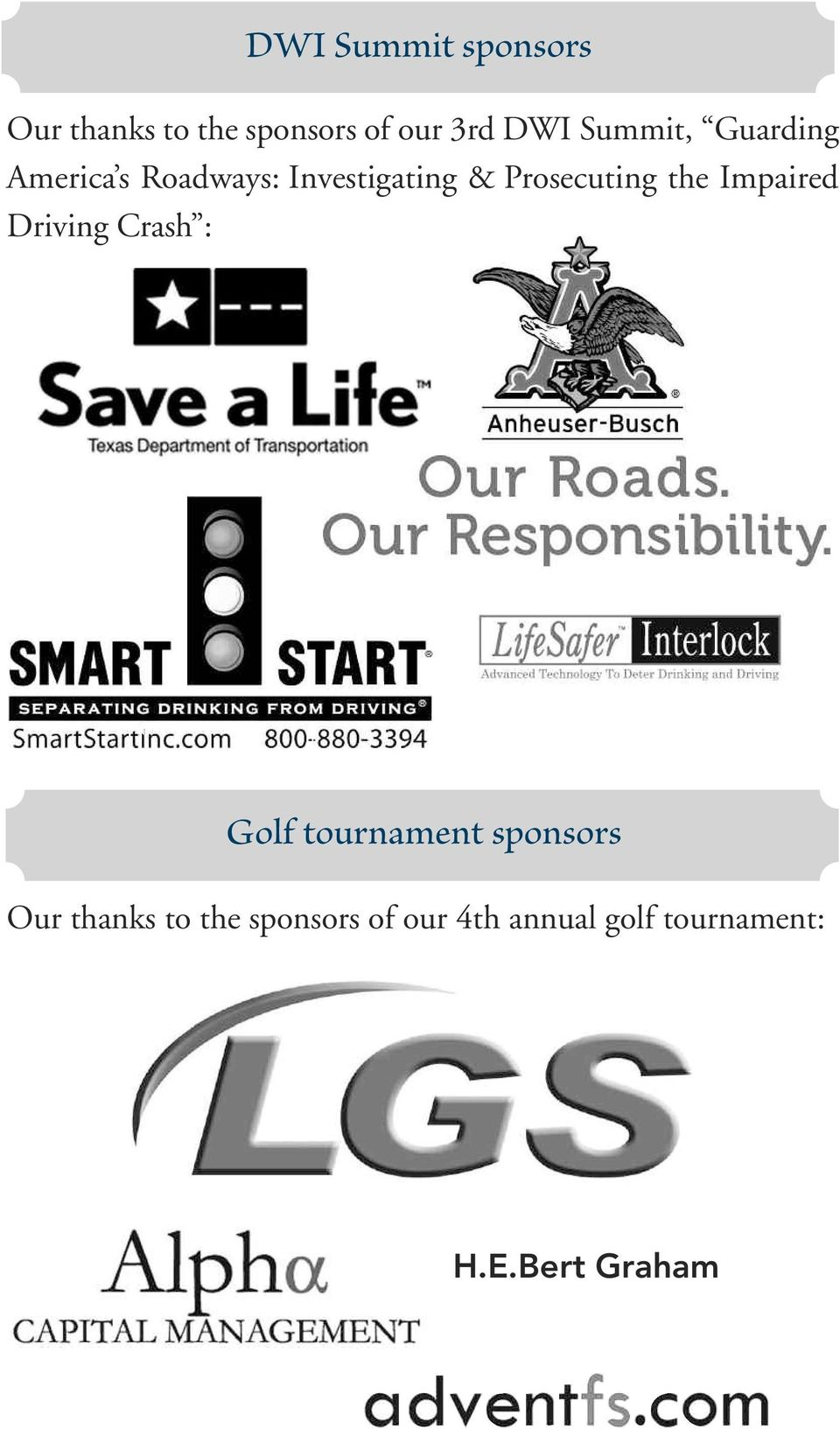 the Impaired Driving Crash : Golf tournament sponsors Our thanks