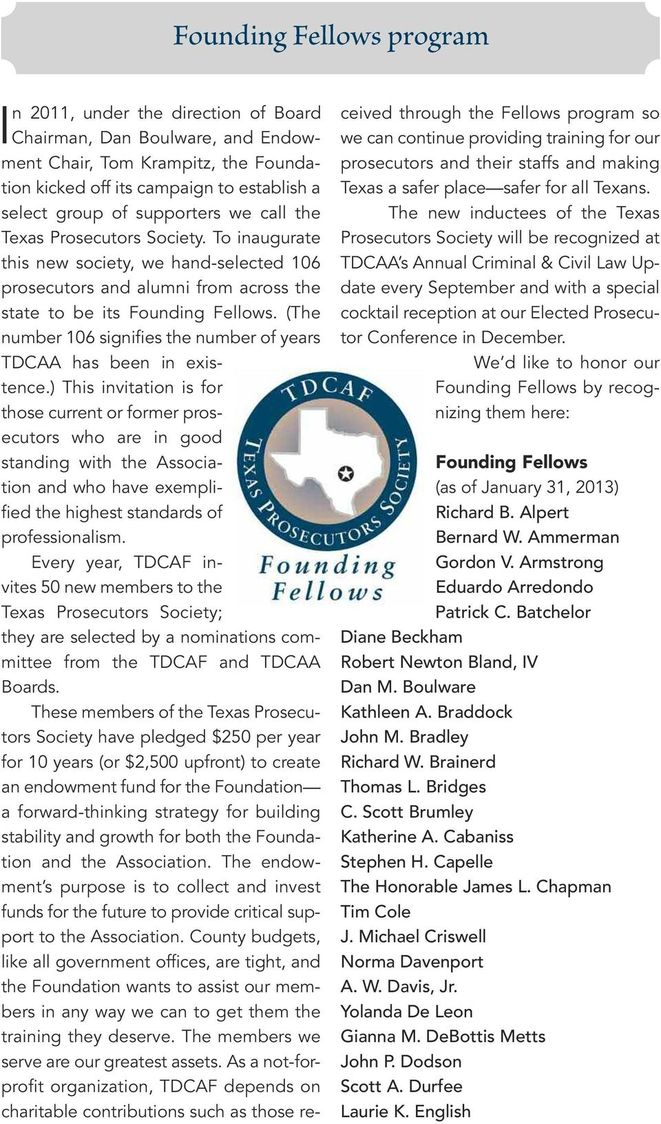 (The number 106 signifies the number of years TDCAA has been in existence.