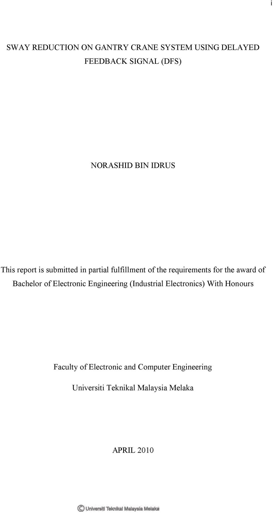 award of Bachelor of Electronic Engineering (Industrial Electronics) With Honours
