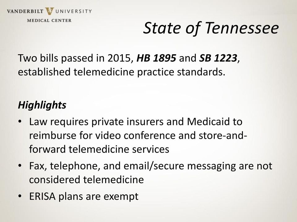 Highlights Law requires private insurers and Medicaid to reimburse for video