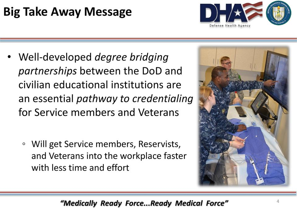 credentialing for Service members and Veterans Will get Service members,