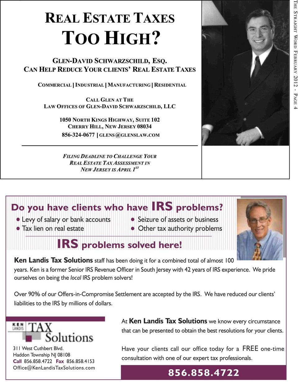 Ken Landis Tax Solutions staff has been doing it for a combined total of almost 100 years. Ken is a former Senior IRS Revenue Officer in South Jersey with 42 years of IRS experience.