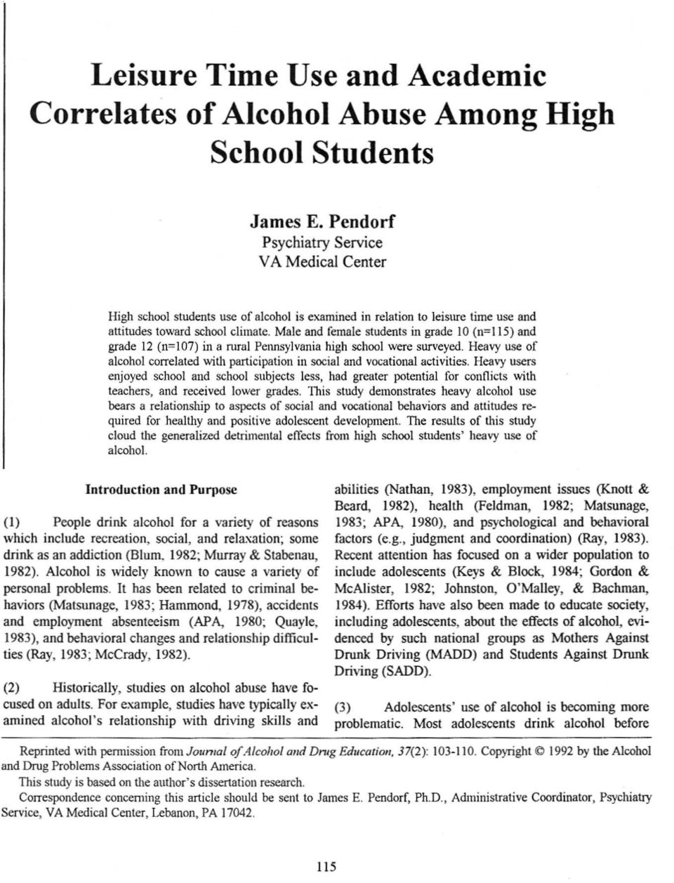 Male and female students in grade 10 (11=1 15) and grade 12 (n=107) in a rural Pennsylvania high school were surveyed.