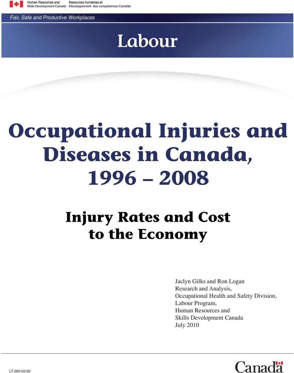 Gilks and Ron Logan Research and Analysis, Occupational Health and Safety