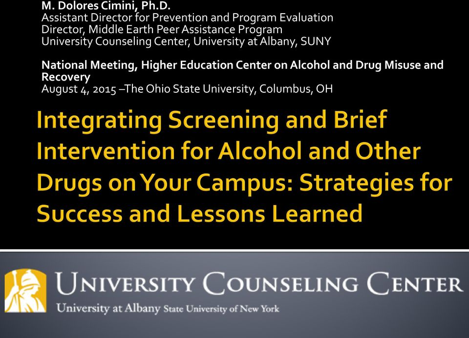 Center, University at Albany, SUNY National Meeting, Higher Education Center on