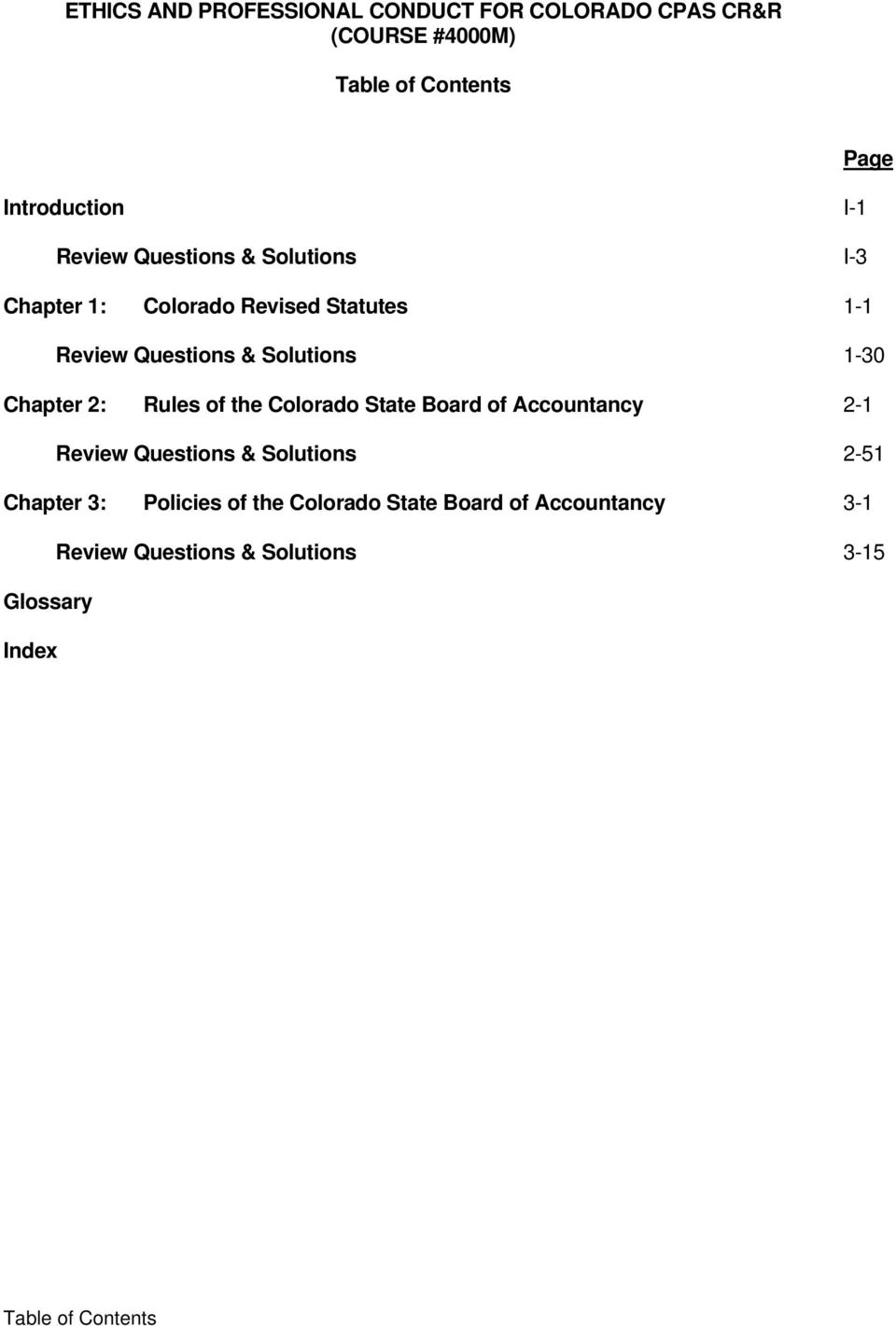 1-30 Chapter 2: Rules of the Colorado State Board of 2-1 Review Questions & Solutions 2-51 Chapter 3: