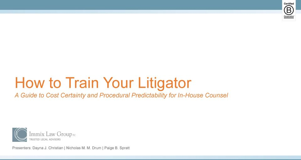 Predictability for In-House Counsel