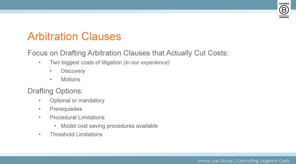 Motions Drafting Options: Optional or mandatory Prerequisites Procedural